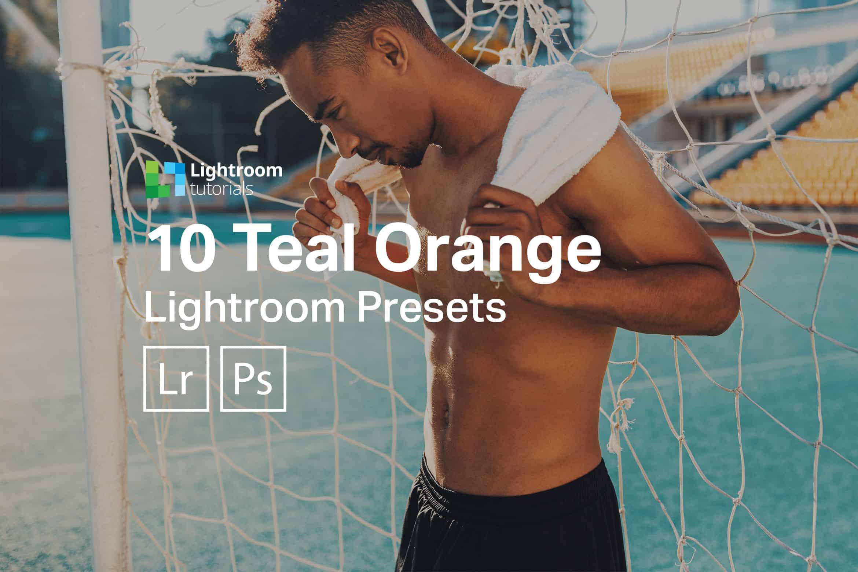 10 Free Teal Orange Lightroom Presets